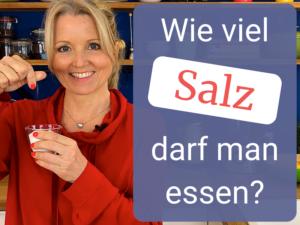 Wie viel Salz darf man essen?