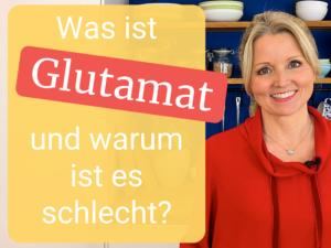 Was ist Glutamat und warum ist es schlecht?
